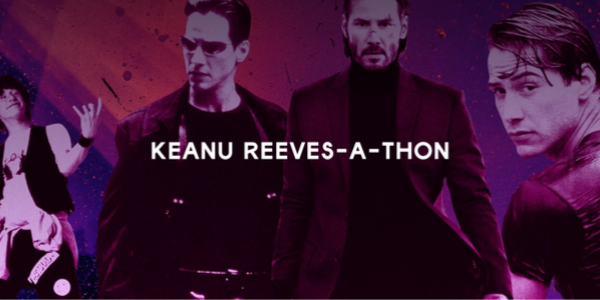 Reach peak Keanuness at Keanu Reeves-A-Thon